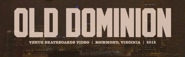 old-dominion-by-will-rosenstock-for-venue-skateboards-richmond-virginia-speedway-magazine